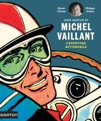 Philippe Graton et Xavier Chimits - Michel Vaillant - Beaux-Livres  : Michel Vaillant - Beaux-Livres - L'aventure automobile.