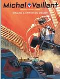 Philippe Graton et Denis Lapière - Michel Vaillant : Nouvelle Saison Tome 7 : Macao, l'enfer du décor.
