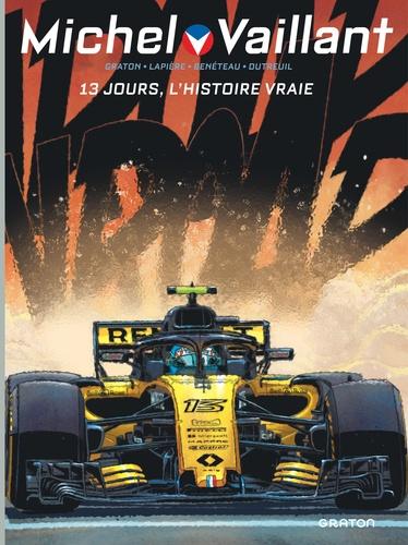 Michel Vaillant : Nouvelle Saison Tome 8 13 jours, l'histoire vraie -  -  Edition collector