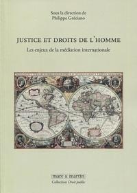 Justice et droits de lhomme - Les enjeux de la médiation internationale.pdf