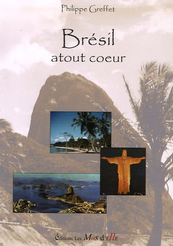 Philippe Greffet - Brésil atout coeur.