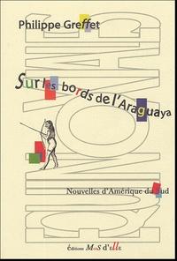 Philippe Greffet - Sur les bords de l'Araguaya.