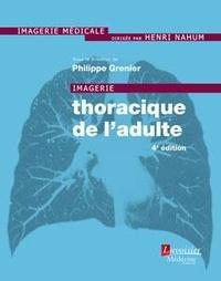 Philippe Grenier - Imagerie thoracique de l'adulte.