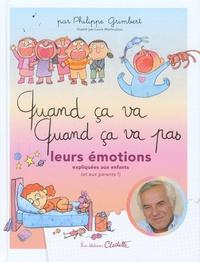 Philippe Grimbert et Laure Monloubou - Quand ça va ! quand ça va pas ? - Leurs émotions expliquées aux enfants (et aux parents !).