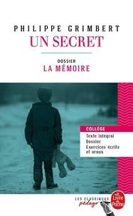 Philippe Grimbert - Un secret - Dossier thématique : la mémoire.
