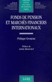 Philippe Grosjean - Fonds de pension et marchés financiers internationaux.