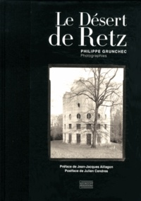 Philippe Grunchec - Le Désert de Retz.