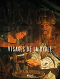 Philippe Gruson et Sylvie Bethmont-Gallerand - Visages de la Bible.