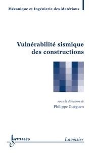 Philippe Guéguen - Vulnérabilité sismique des constructions.