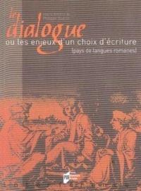 Philippe Guérin - Le dialogue - Ou les enjeux d'un choix d'écriture (pays de langues romanes).