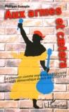 Philippe Guespin - Aux armes et caetera - La chanson comm expression populaire et relais démocratique depuis les années 50.