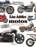 Philippe Guillaume et Patrick Boisvert - List addict motos.