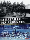 Philippe Guillemot - La Bataille des Ardennes - Echec à la dernière Blitzkrieg Tome 1, Vers un nouveau Dunkerque ?.