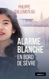 Philippe Guillemoteau - En bord de Sèvre  : Alarme blanche - En bord de Sèvre.