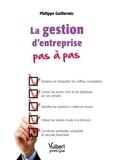 Philippe Guillermic - La gestion d'entreprise pas à pas.