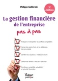 Philippe Guillermic - La gestion financière de l'entreprise pas à pas.