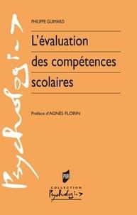 Philippe Guimard - L'évaluation des compétences scolaires.