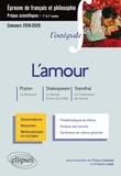 Philippe Guisard et Christelle Laizé - L'amour : Platon, Le banquet ; Shakespeare, Songe d'une nuit d'été ; Stendhal, La chartreuse de Parme - Epreuve de français et de philosophie - prépas scientifiques.