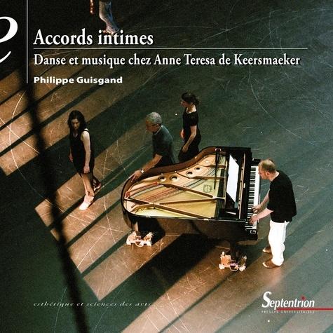 Accords intimes. Danse et musique chez Anne Teresa de Keersmaeker