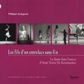 Philippe GUISGAND - Les fils d'un entrelacs sans fin - La danse dans l'oeuvre d'Anne Teresa de Keersmaeker.