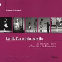 Les fils dun entrelacs sans fin - La danse dans loeuvre dAnne Teresa de Keersmaeker.pdf