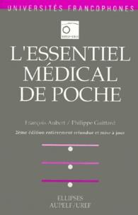 Philippe Guittard et François Aubert - L'essentiel médical de poche.