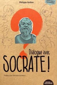 Philippe Guitton - Dialogue avec Socrate !.