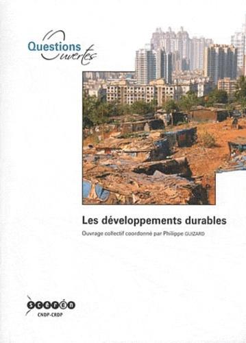 Philippe Guizard - Les développements durables.
