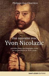 Philippe-Guy Charrière - Une neuvaine avec Yvon Nicolazic, paysan breton.
