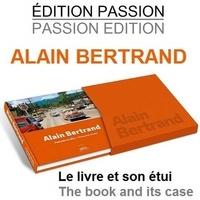 Philippe Guye - ALAIN BERTRAND Poursuis ton rêve.