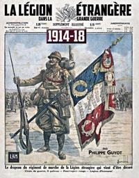 Philippe Guyot - La Légion Etrangère dans la Grande Guerre.