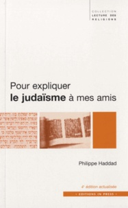 Pour expliquer le judaïsme à mes amis - Son histoire, ses rites, ses défis.pdf