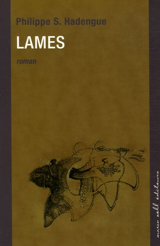 Philippe Hadengue - Lames.