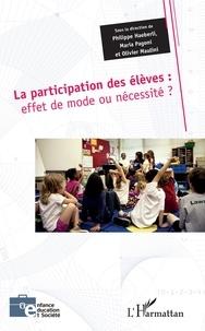 Philippe Haeberli et Maria Pagoni - La participation des élèves - Effet de mode ou nécessité ?.