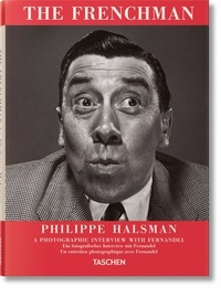 Philippe Halsman - The Frenchman - A Photographic Interview with Fernandel.