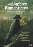 Philippe Halvick et Jess Kaan - Les sombres romantiques.