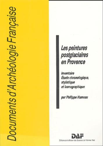 Philippe Hameau - Les peintures postglaciaires en Provence - Inventaire , Etude chronologique, stylistique et iconographique.