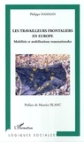 Philippe Hamman - Travailleurs frontaliers en Europe.