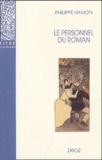 Philippe Hamon - Le personnel du roman - Le système des personnages dans les Rougon-Macquart d'Emile Zola.