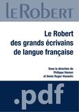 Philippe Hamon - Le Robert des grands écrivains de langue française.