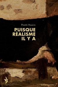 Philippe Hamon - Puisque réalisme il y a.