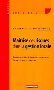 Philippe Harang et Vincent Potier - Maîtrise des risques dans la gestion locale.