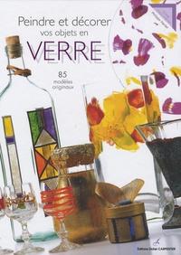 Philippe Hardel - Peindre et décorer vos objets en verre.