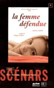 Philippe Harel et Eric Assous - La femme défendue.