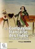 Philippe Haudrère - La Compagnie française des Indes au XVIIIe siècle - 2 volumes.