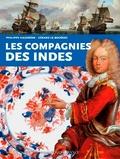 Philippe Haudrère et Gérard Le Bouëdec - Les Compagnies des Indes.