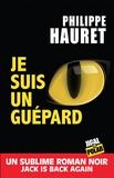 Philippe Hauret - Je suis un guépard.