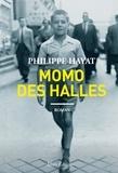 Philippe Hayat - Momo des Halles.
