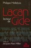 Philippe Hellebois - Lacan lecteur de Gide.