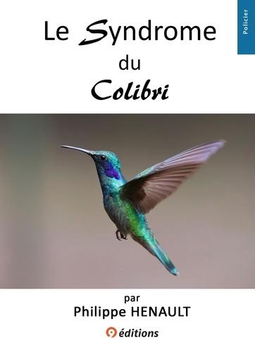 Le Syndrome du Colibri